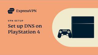 PlayStation4 ExpressVPN jak ustawić DNS?